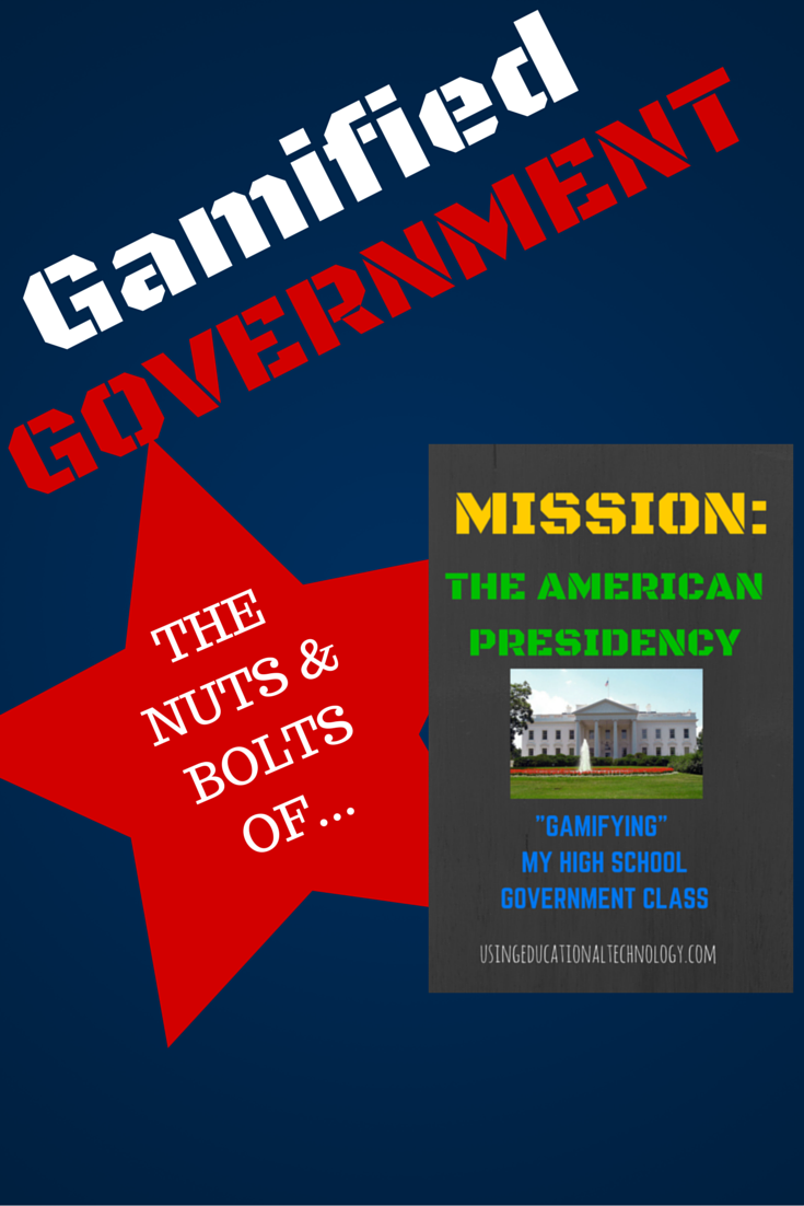 Gamified American Government: The Nuts and Bolts