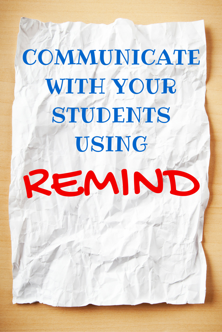 Why I Use Remind to Connect with My Students