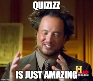 quizizz is amazing