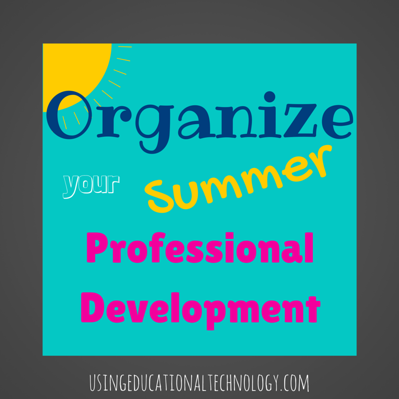 Use Google Forms to Organize your Summer PD