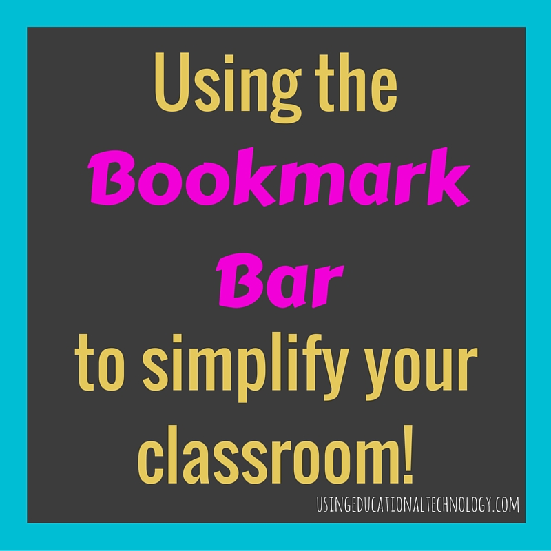 Using Bookmarks in the Classroom
