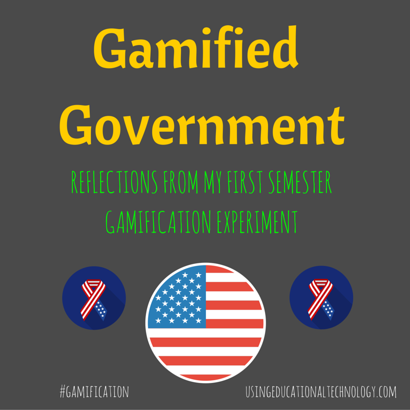 Gamified Government: 1st Semester Reflections from My Gamification Experiment