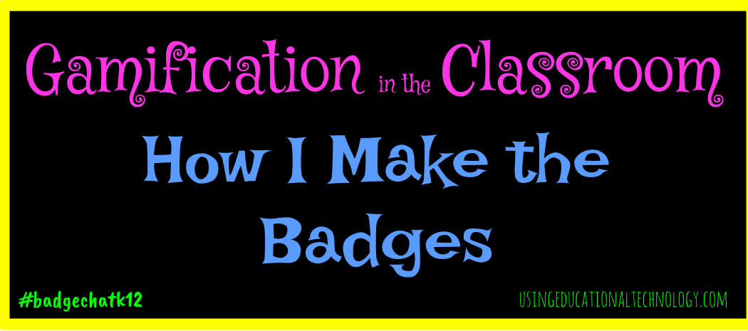 Gamification: How I Make My Badges