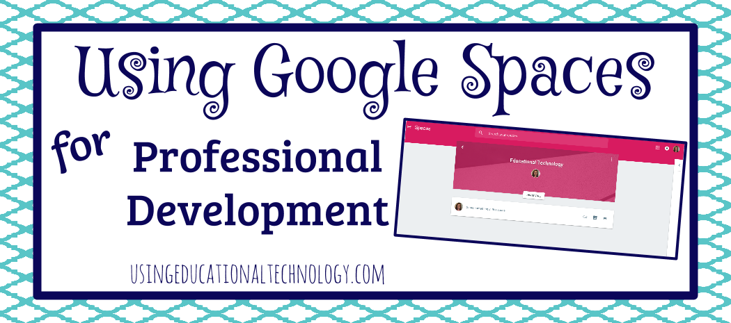 Using Google Spaces for PD