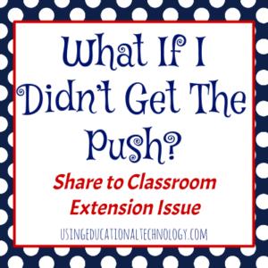 Google classroom push
