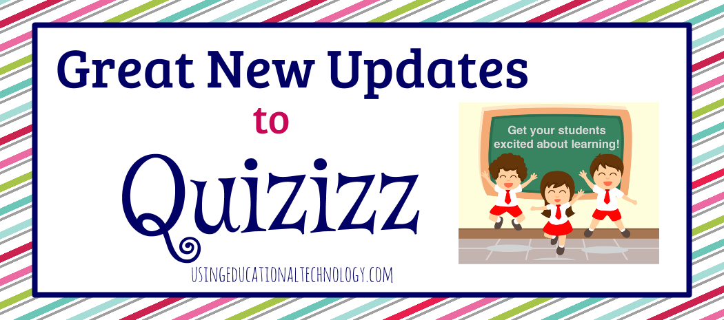 New Features Come to Quizizz!