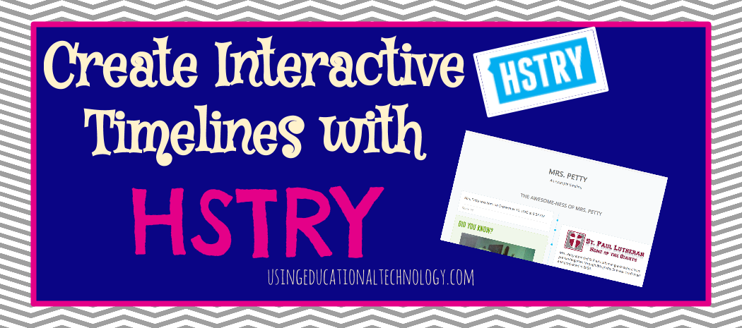 How to Use HSTRY in the Classroom