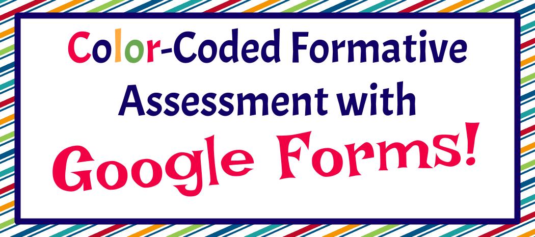 Google Form Formative Assessment- Do You Understand?