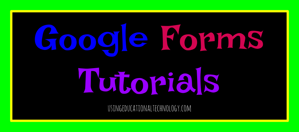 Quick Google Forms Tutorial