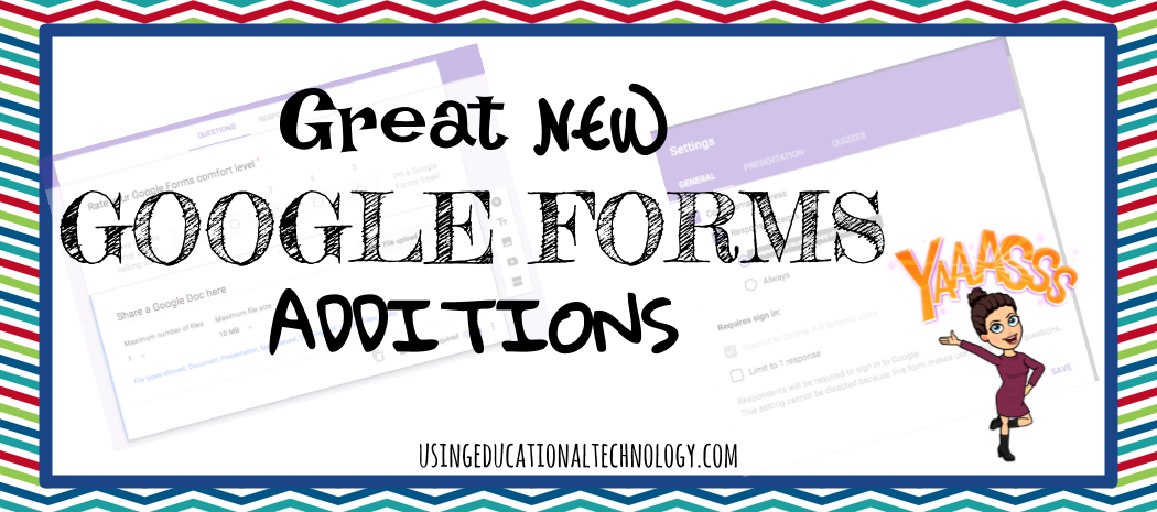 New Google Forms Features