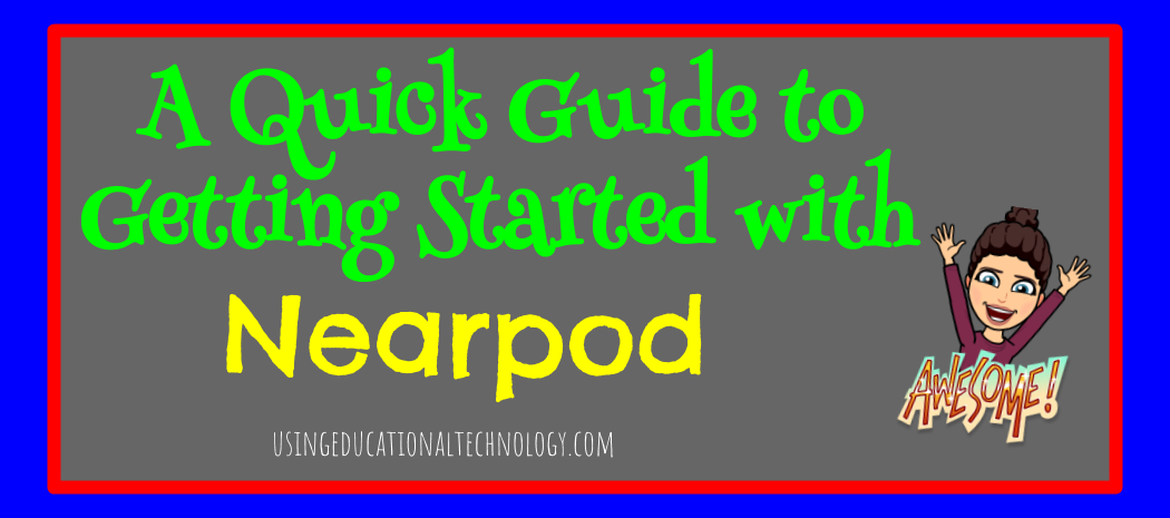 Getting Started with Nearpod