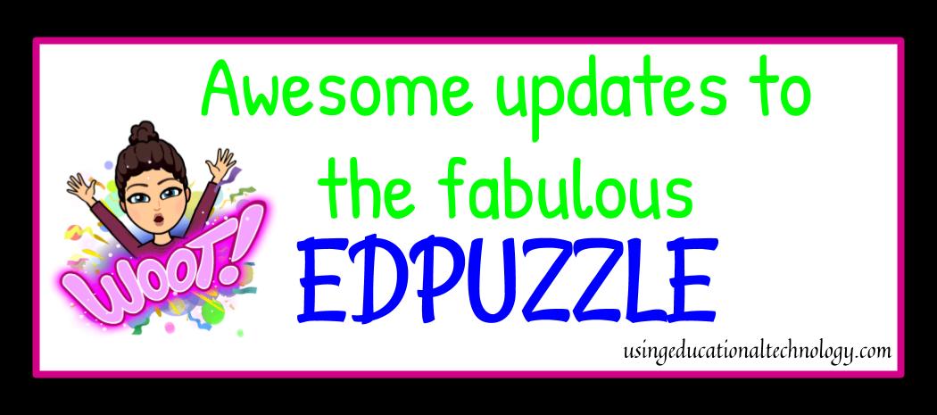 Fabulous Updates to EDpuzzle!