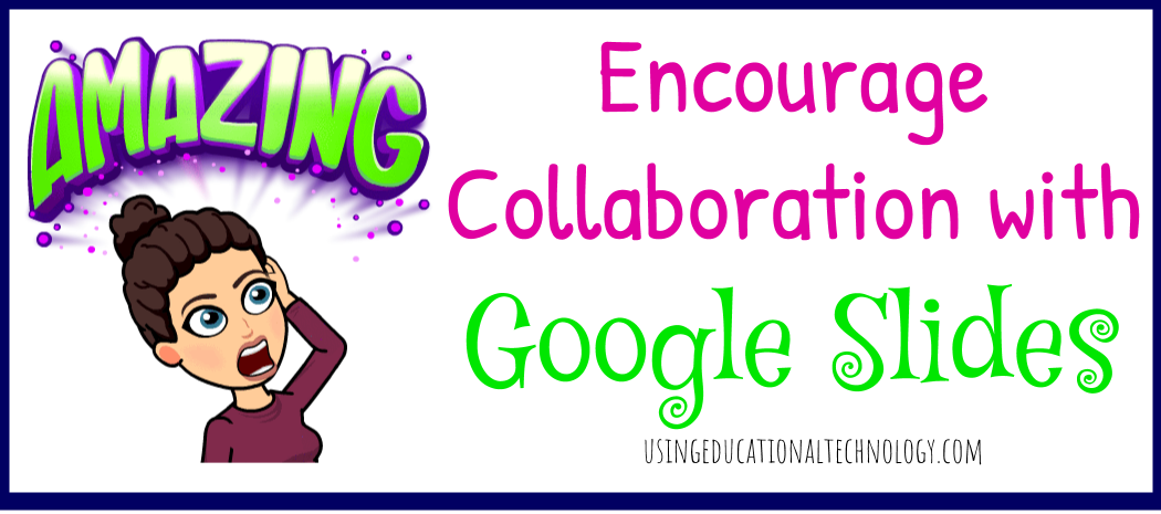 Collaborating with Google Slides
