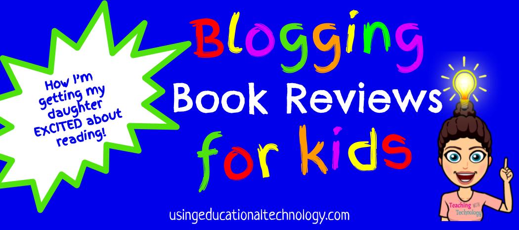 Blogging Book Reviews for Kids