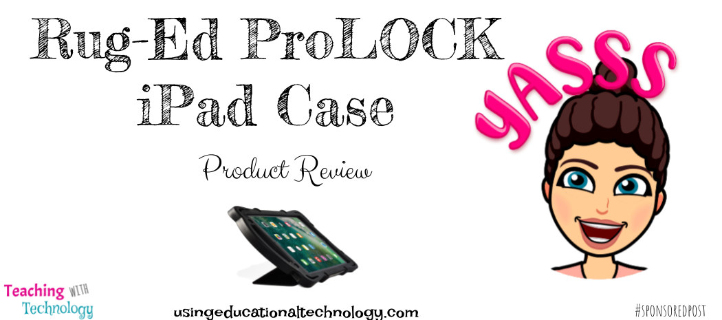 Rug-Ed ProLOCK iPad Case – Product Review