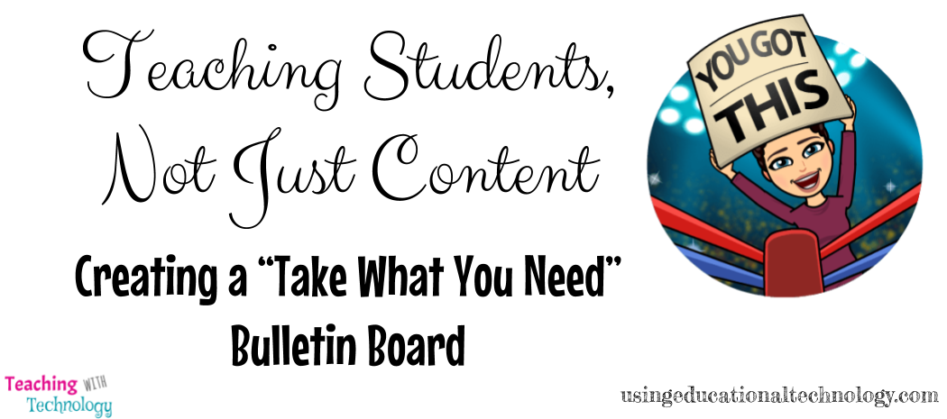 Teaching Students, Not Just Content – Take What You Need