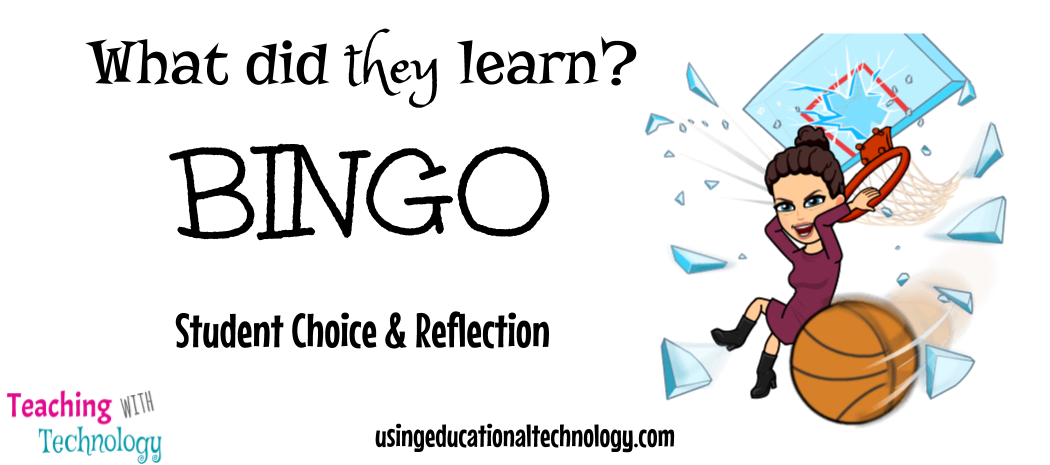 What did THEY Learn BINGO – Student Choice and Reflection