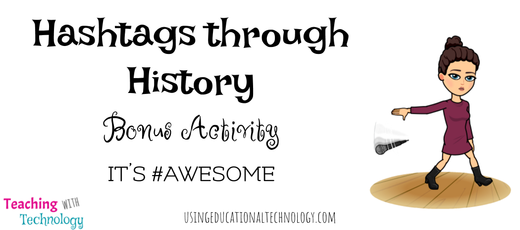 #Hashtags through History -> FUN Bonus Activity