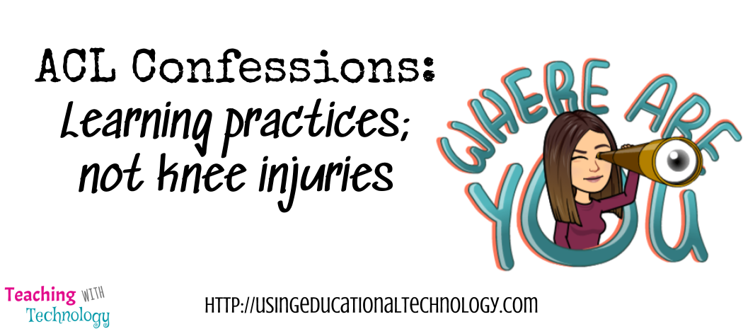ACL Confessions – Learning Practices, Not Knee Injuries