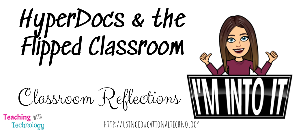 Flipped Learning and HyperDocs: Reflections from my Classroom