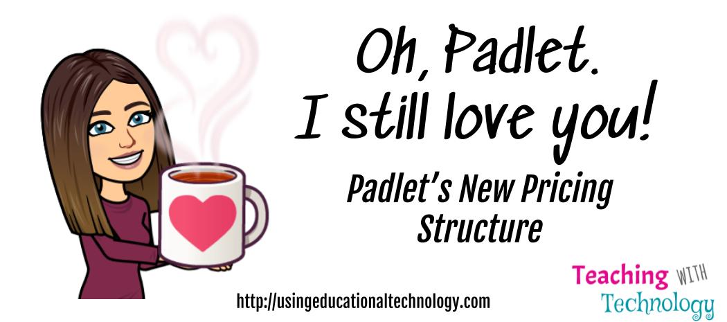 Oh, Padlet. I Still Love You