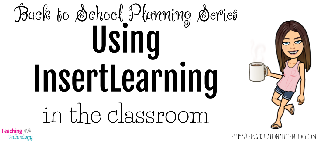Back to School Planning: Using InsertLearning