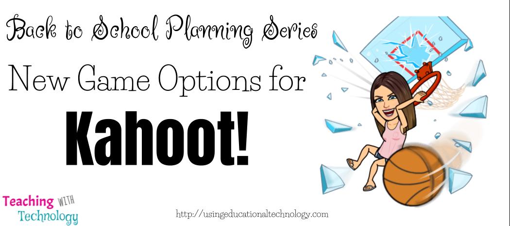 Back to School Planning: Kahoot Update