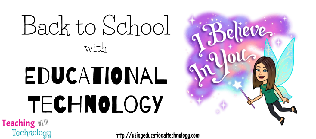 Back-to-School with Educational Technology
