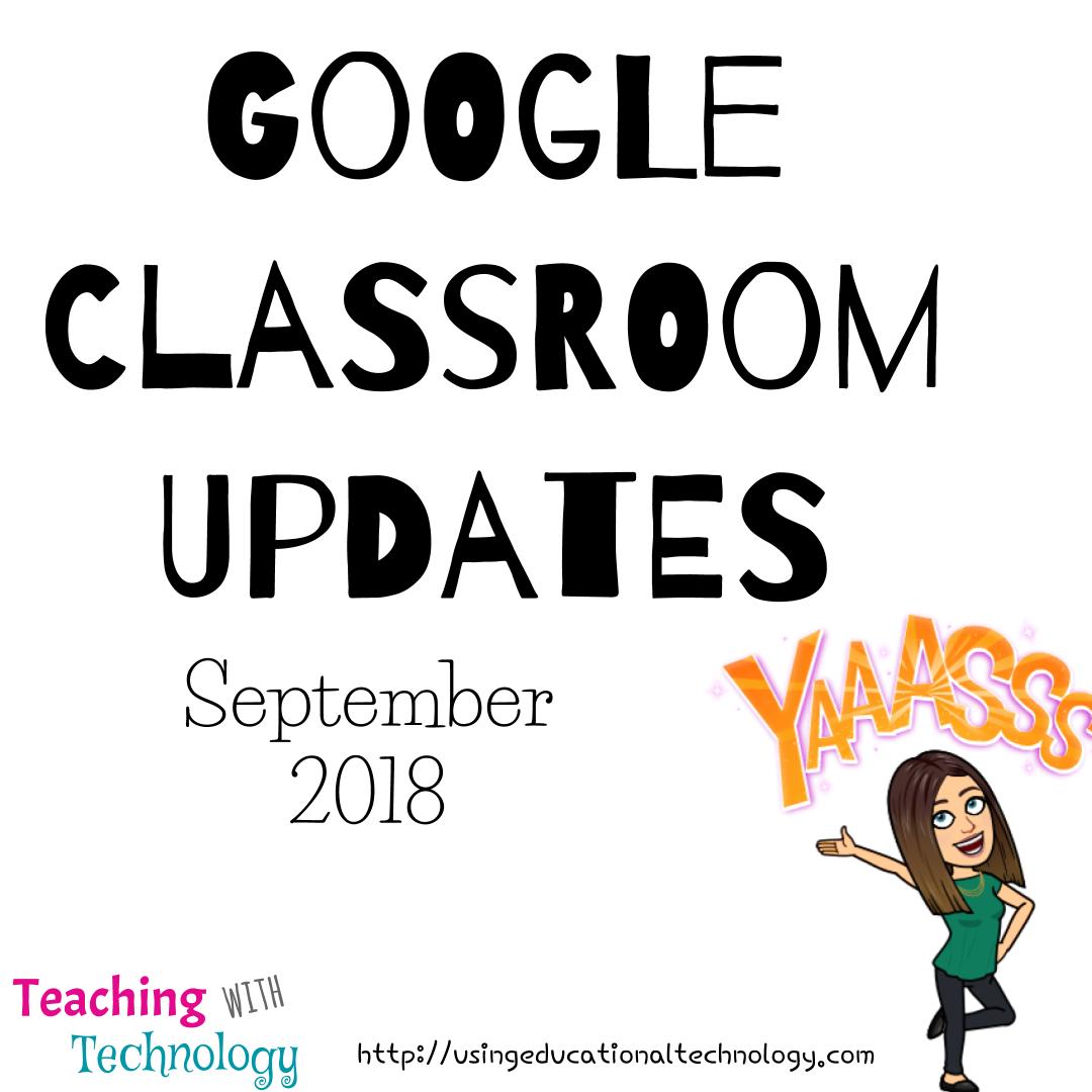 Google Classroom September 2018