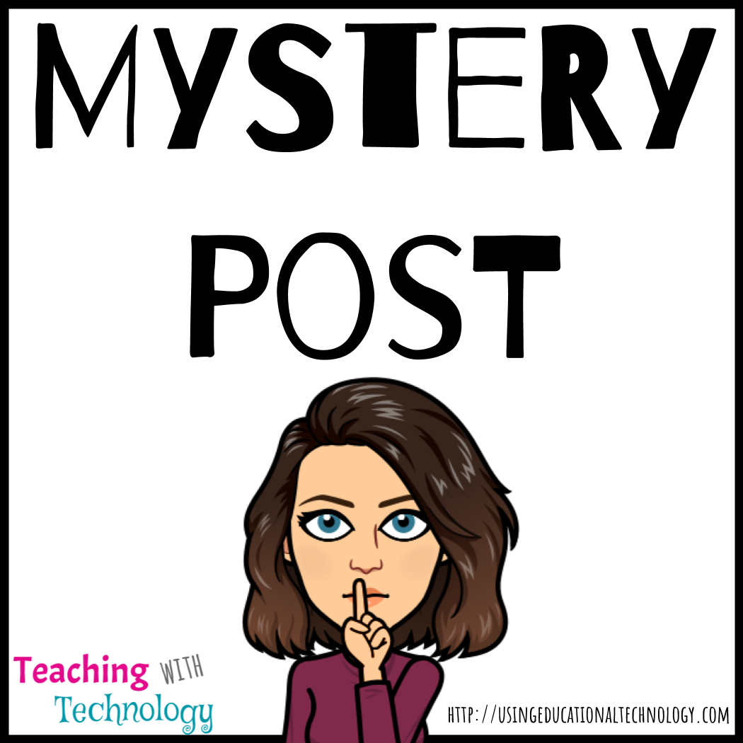 October Mystery Post – Teaching with Technology