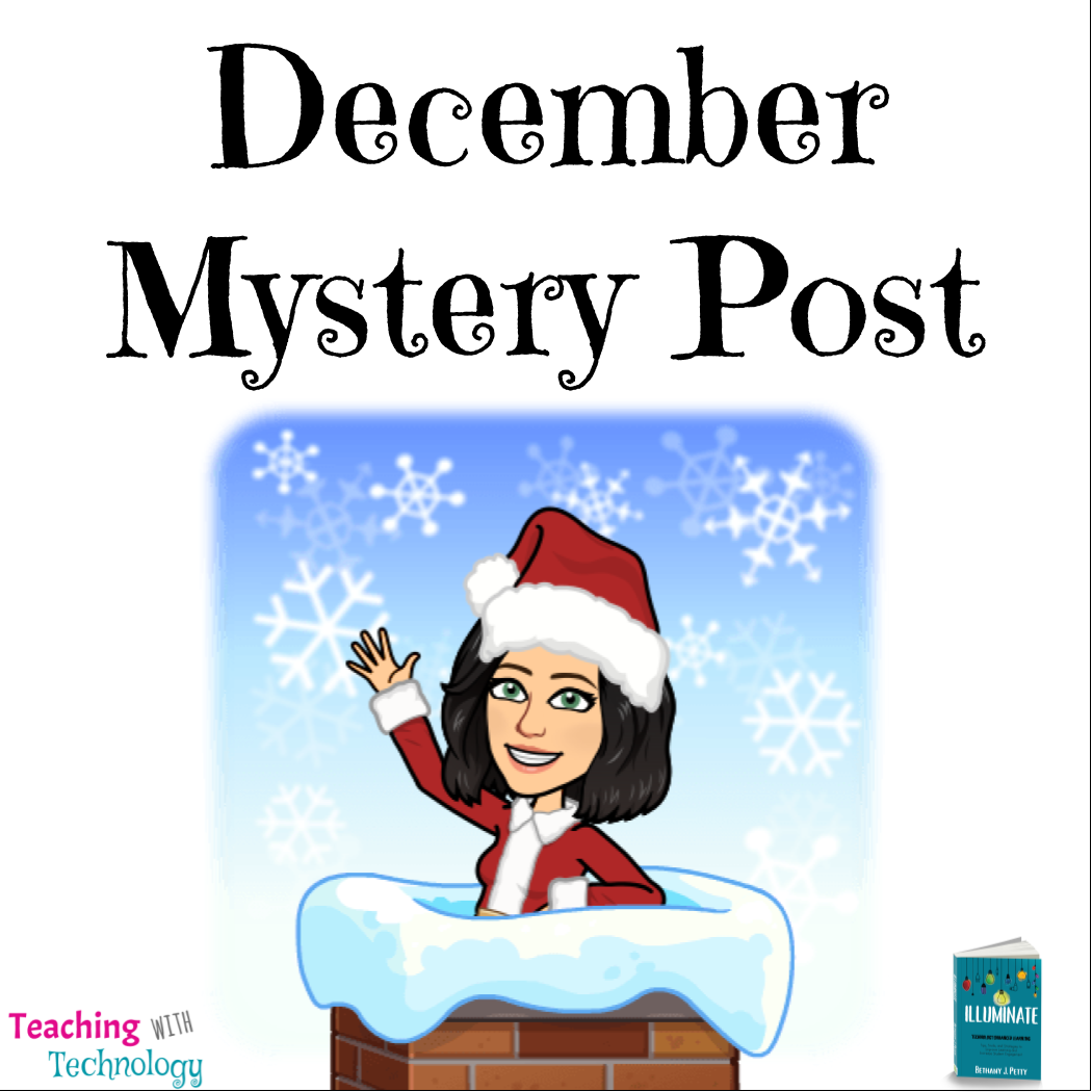 December Mystery Post – Teaching with Technology