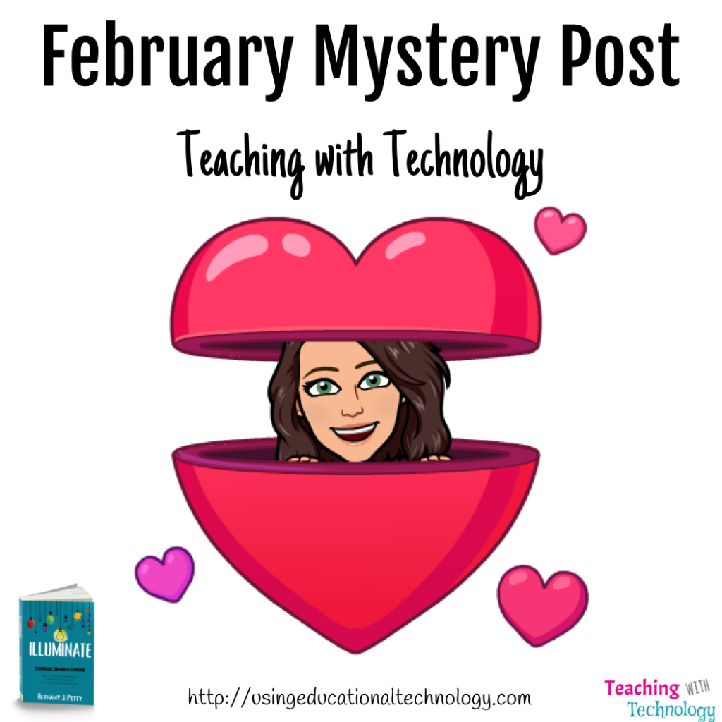 February Mystery Post from Teaching with Technology