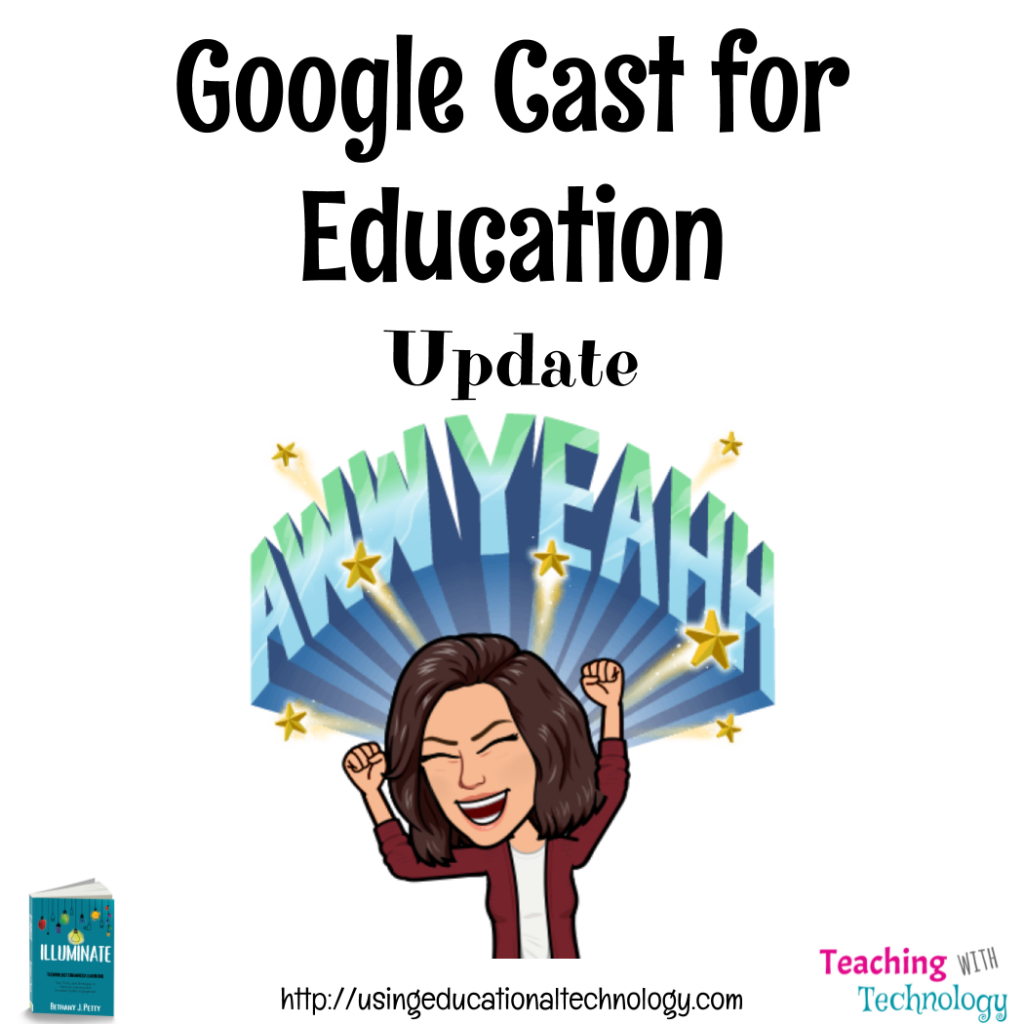 Google Cast for Education – Update