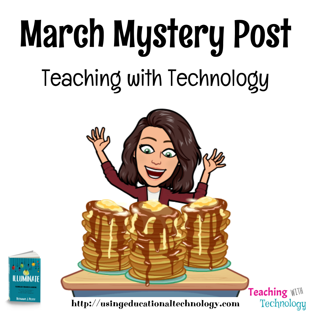 March Mystery Post – Teaching with Technology
