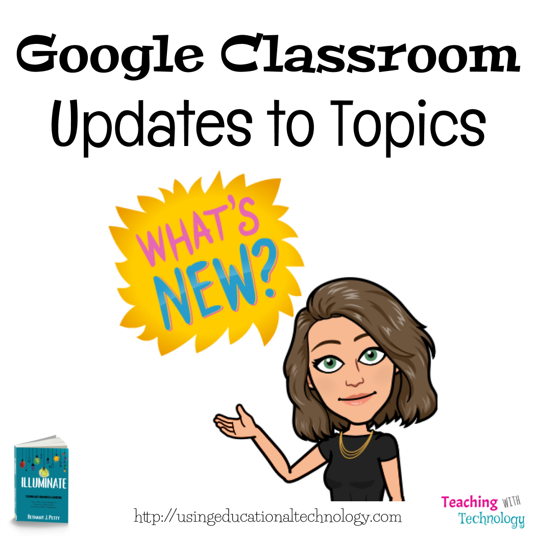 Google Classroom Update – Topics