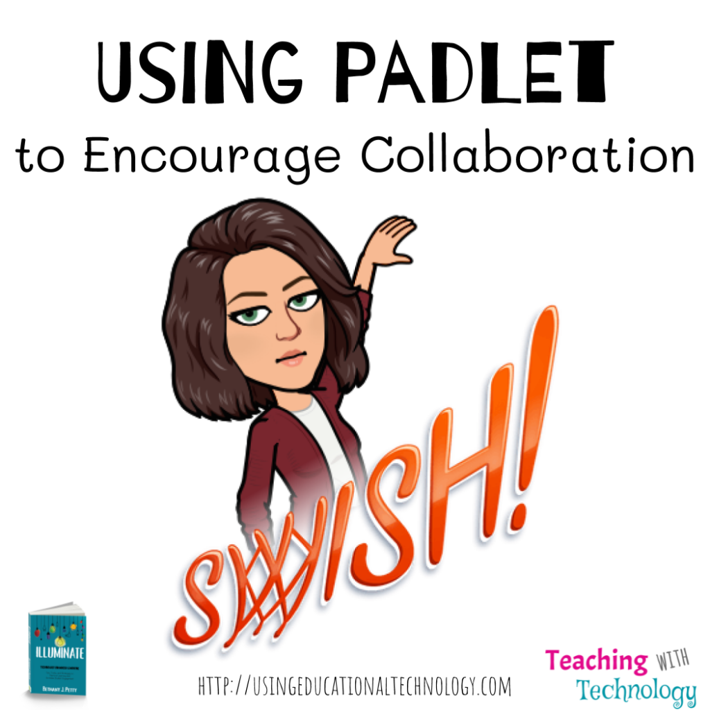 Encourage Collaboration with This Padlet Format