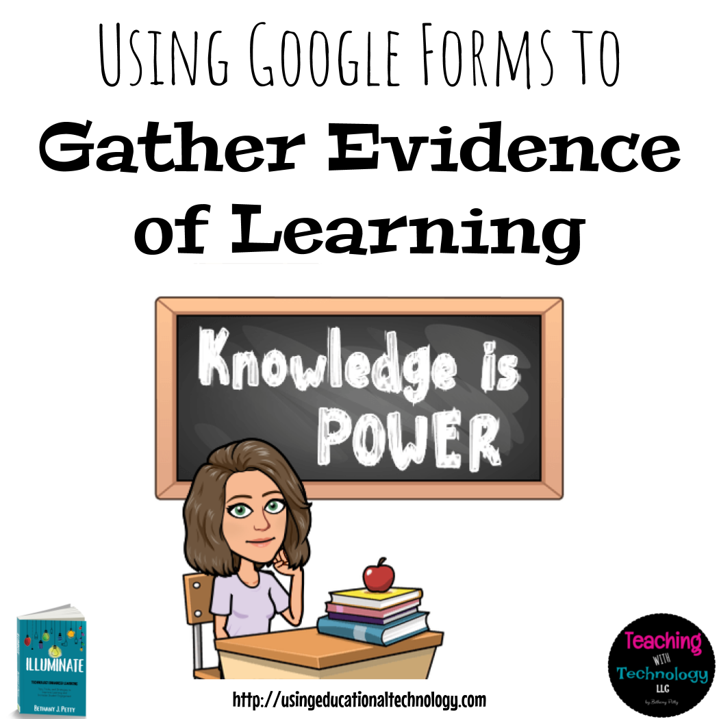 Gather Evidence of Learning with Google Forms