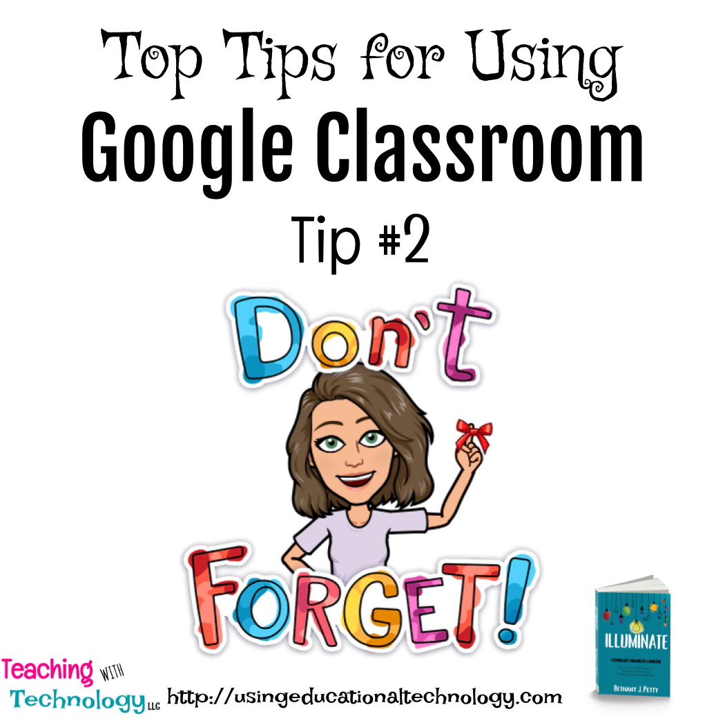 5 Top Tips for Using Google Classroom – Tip #2