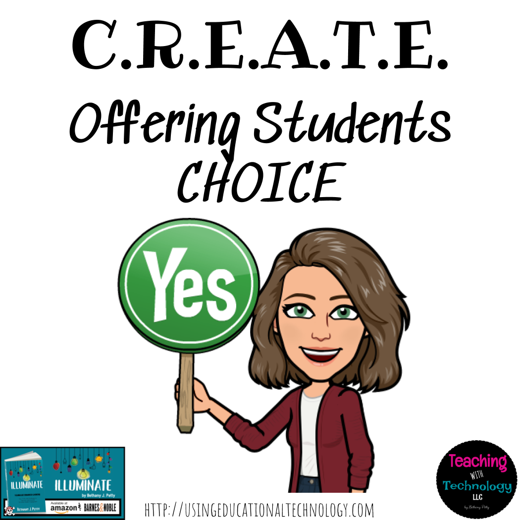Offering Students CHOICE: CREATE in the Classroom Series