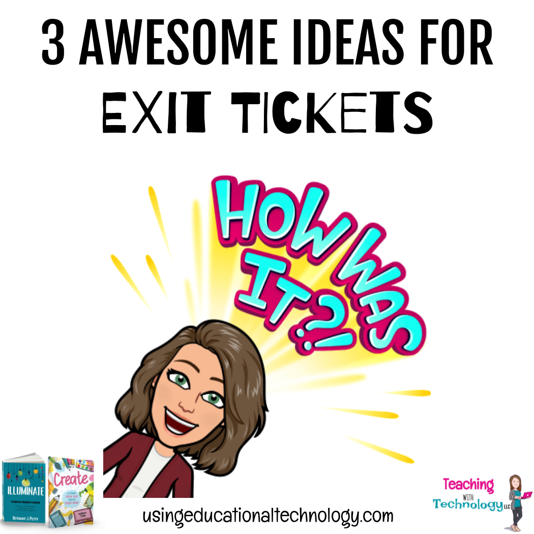 3 Awesome (and Helpful) Exit Ticket Ideas
