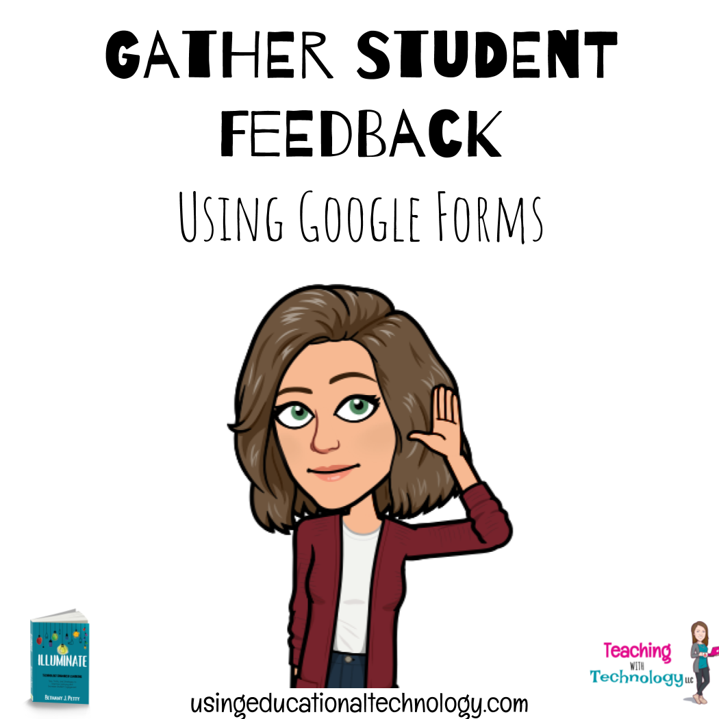 Gather Student Feedback with Google Forms
