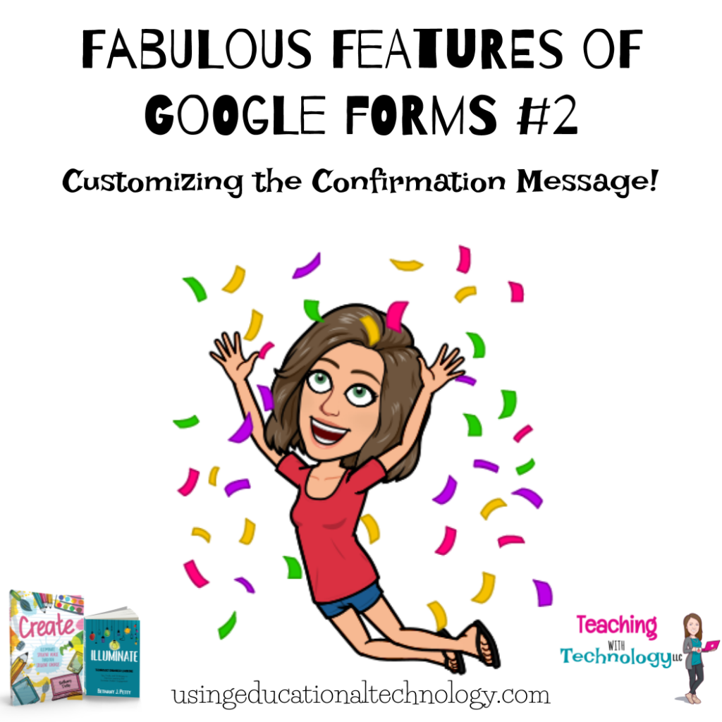 Fabulous Features of Google Forms #2 – Confirmation Messages