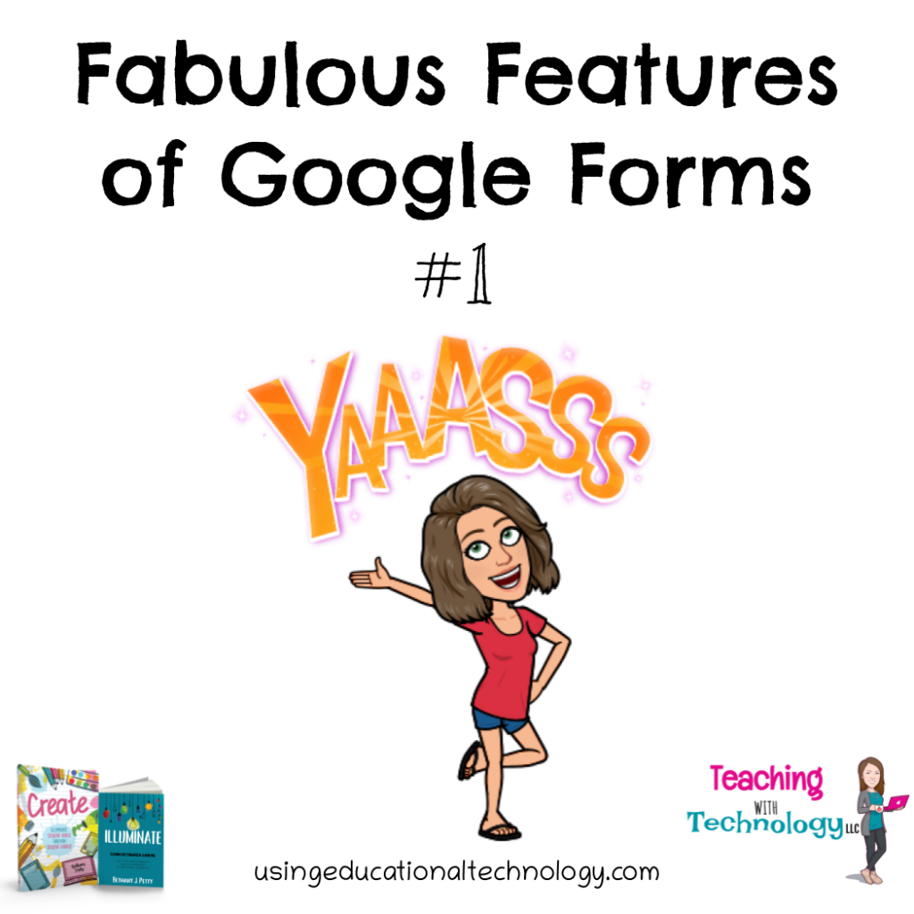 Fabulous Features of Google Forms #1