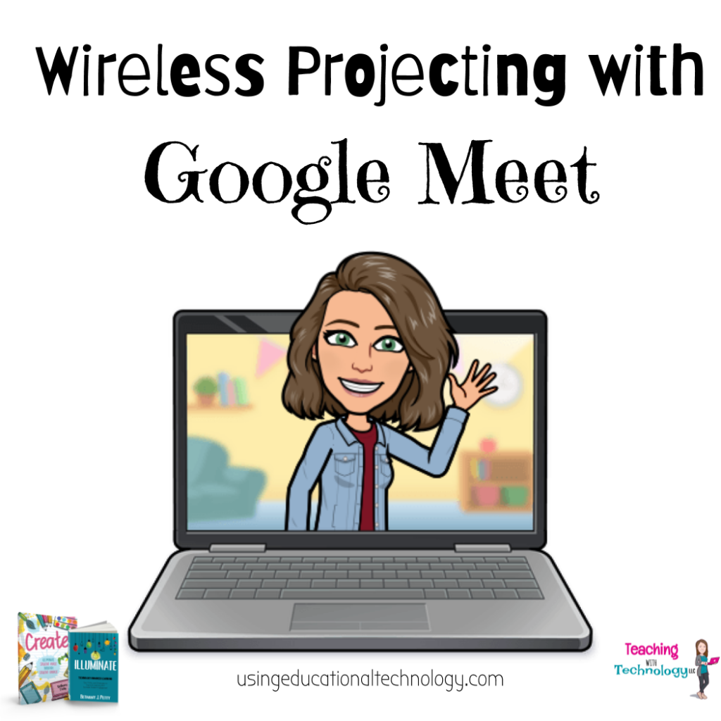 Wireless Projecting with Google Meet