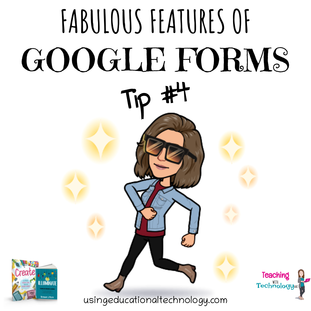 Fabulous Features of Google Forms #4