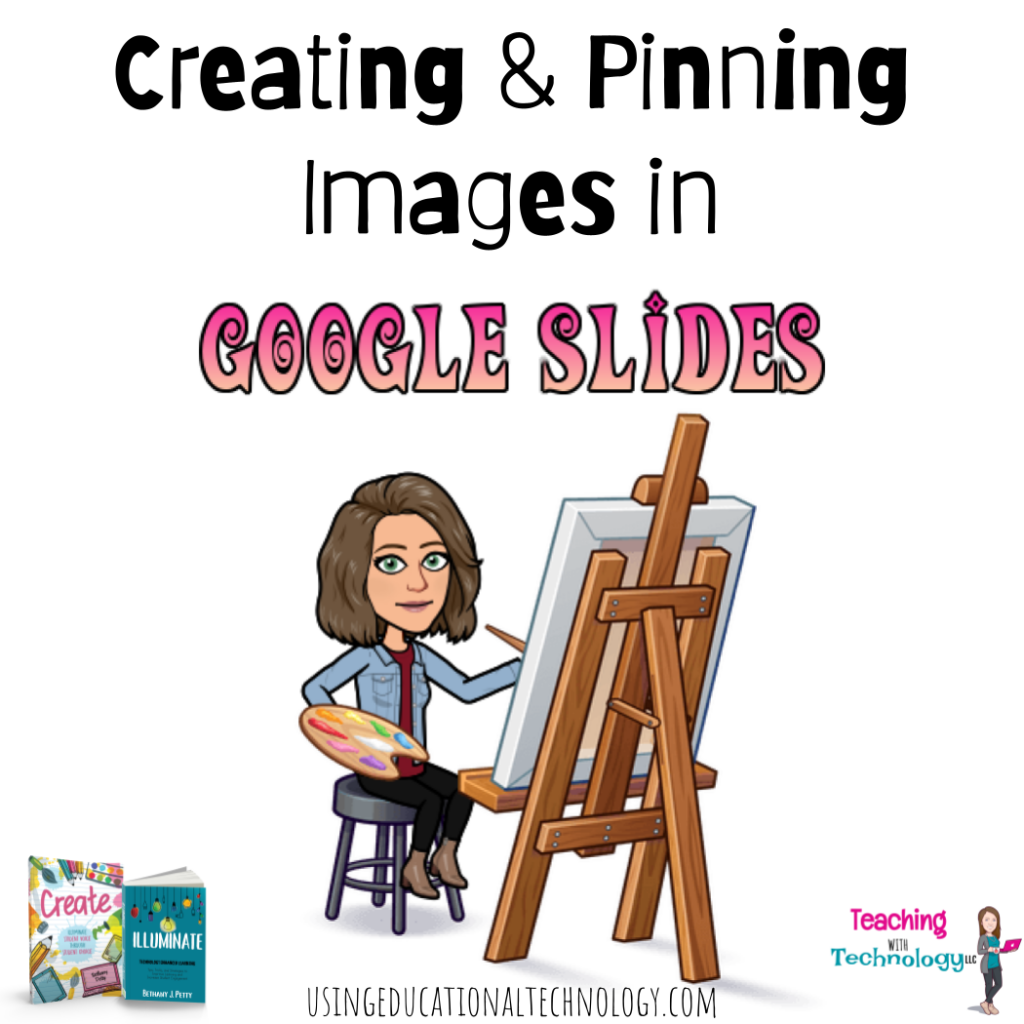 How to Create and Pin Images to Google Slides