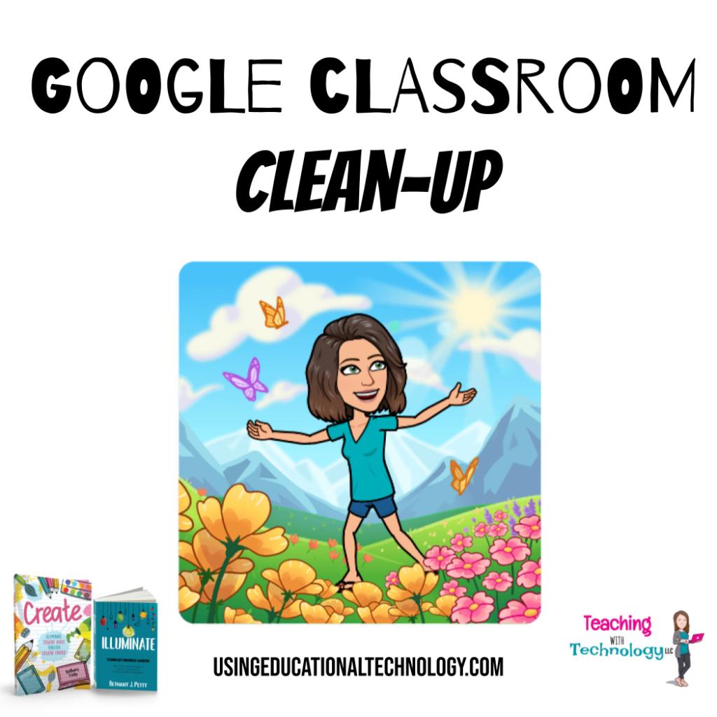 Google Classroom Clean-Up